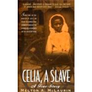 Celia Slave by McLaurin M., 9780380803361
