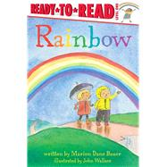 Rainbow by Bauer, Marion  Dane; Wallace, John, 9781481463362