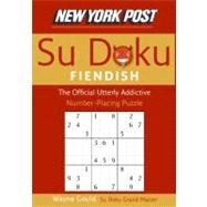 New York Post Fiendish Su doku: The Official Utterly Addictive Number-placing Puzzle by Gould, Wayne, 9780061173363