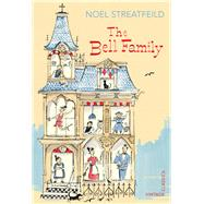 The Bell Family by Streatfeild, Noel; Hughes, Shirley, 9780099583363