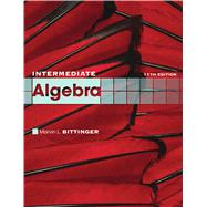 Intermediate Algebra by Bittinger, Marvin L., 9780321613363