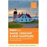 Fodor's Maine, Vermont & New Hampshire by FODOR'S, 9780804143363