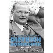 The Collected Sermons of Dietrich Bonhoeffer by Barnett, Victoria J.; Bergmann, Claudia D.; Best, Isabel; Dahill, Lisa E.; Moore, Scott A., 9781506433363