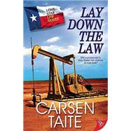 Lay Down the Law by Taite, Carsen, 9781626393363