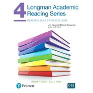 Longman Academic Reading Series 4 with Essential Online Resources by Cohen, Robert; Miller, Judith, 9780134663364