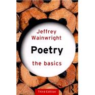 Poetry: The Basics by Wainwright; Jeffrey, 9781138823365