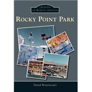 Rocky Point Park by Bettencourt, David, 9781467123365
