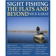 Sight Fishing the Flats and Beyond by Karas, Nick; Peluso, Angelo, 9781634503365