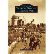Vicksburg National Military Park by Winschel, Terrence J., 9781467113366