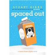 Spaced Out by Gibbs, Stuart, 9781481423366