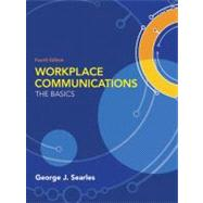 Workplace Communications: The Basics by Searles, George J., 9780205603367
