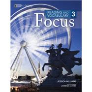 Reading and Vocabulary Focus 3 by Williams, Jessica, 9781285173368