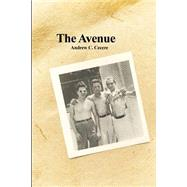 The Avenue by Cecere, Andrew, 9781480963368