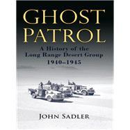 Ghost Patrol by Sadler, John, 9781612003368