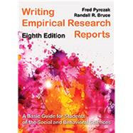Writing Empirical Research Reports by Fred Pyrczak and Randall R. Bruce, 9781936523368