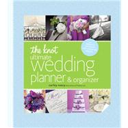 The Knot Ultimate Wedding Planner & Organizer by Roney, Carley, 9780770433369