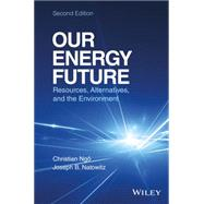 Our Energy Future by Ngo, Christian; Natowitz, Joseph, 9781119213369