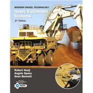 Modern Diesel Technology Heavy Equipment Systems by Huzij, Robert; Spano, Angelo; Bennett, Sean, 9781133693369