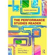 The Performance Studies Reader by BIAL; HENRY, 9781138023369