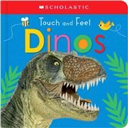 Touch and Feel Dinos (Scholastic Early Learners) by Unknown, 9780545903370