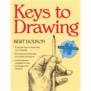 Keys to Drawing by Dodson, Bert, 9780891343370