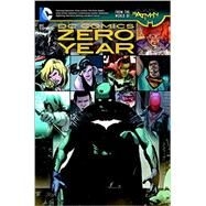 DC Comics: Zero Year (The New 52) by SNYDER, SCOTTCAPULLO, GREG, 9781401253370