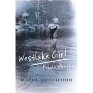 Westlake Girl by Wampler, Frieda; Wampler, Larry, 9781493023370