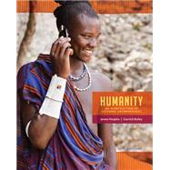 Humanity An Introduction to Cultural Anthropology by Peoples, James; Bailey, Garrick, 9781285733371