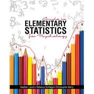 Guide to Elementary Statistics for Psychology by Lench, Heather Christine; Berry, Christopher Michael; Schlegel, Rebecca, 9781465223371