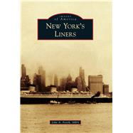 New York's Liners by Fostik, John A., 9781467123372