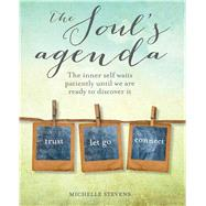 The Soul's Agenda by Stevens, Michelle, 9781782493372