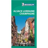 Michelin Green Guide Alsace Lorraine Champagne by Michelin Travel Partner, 9782067203372