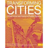 Transforming Cities by Feireiss, Kristin; Hamm, Oliver, 9783868593372