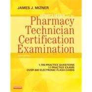 Mosby's Review for the Pharmacy Technician Certification Examination by Mizner, James J., Jr., 9780323113373