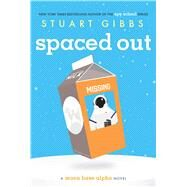 Spaced Out by Gibbs, Stuart, 9781481423373