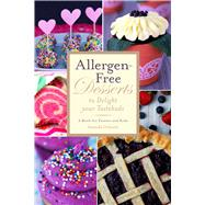 Allergen-free Desserts to Delight Your Tastebuds: A Book for Parents and Kids by Orlando, Amanda, 9781632203373