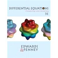 Differential Equations : Computing and Modeling by Edwards, C. Henry; Penney, David E., 9780130673374