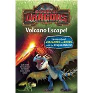 School of Dragons #1: Volcano Escape! (DreamWorks Dragons) by ZOEHFELD, KATHLEEN WEIDNERRANDOM HOUSE, 9781101933374