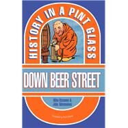 Down Beer Street by Rissanen, Mika; Tahvanainen, Juha; Urbom, Ruth, 9780285643376