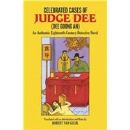 Celebrated Cases of Judge Dee (Dee Goong An) by Robert van Gulik, 9780486233376