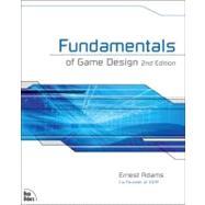 Fundamentals of Game Design by Adams, Ernest, 9780321643377