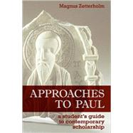 Approaches to Paul by Zetterholm, Magnus, 9780800663377