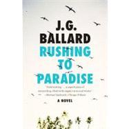 RUSHING TO PARADISE  PA by BALLARD,J. G., 9780871403377