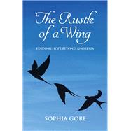 The Rustle of a Wing by Gore, Sophia, 9781782203377