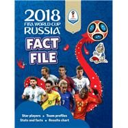 2018 FIFA World Cup Russia™ Fact File by Pettman, Kevin, 9781783123377