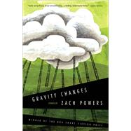 Gravity Changes by Powers, Zach, 9781942683377