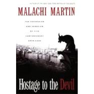 Hostage to the Devil : The Possession and Exorcism of Five Living Americans by Martin, Malachi, 9780060653378