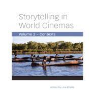 Storytelling in World Cinemas by Khatib, Lina, 9780231163378