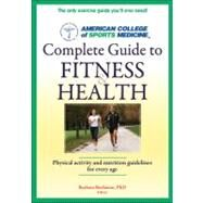 ACSM's Complete Guide to Fitness & Health by Bushman, Barbara, Ph.D., 9780736093378