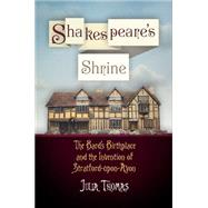 Shakespeare's Shrine by Thomas, Julia, 9780812223378